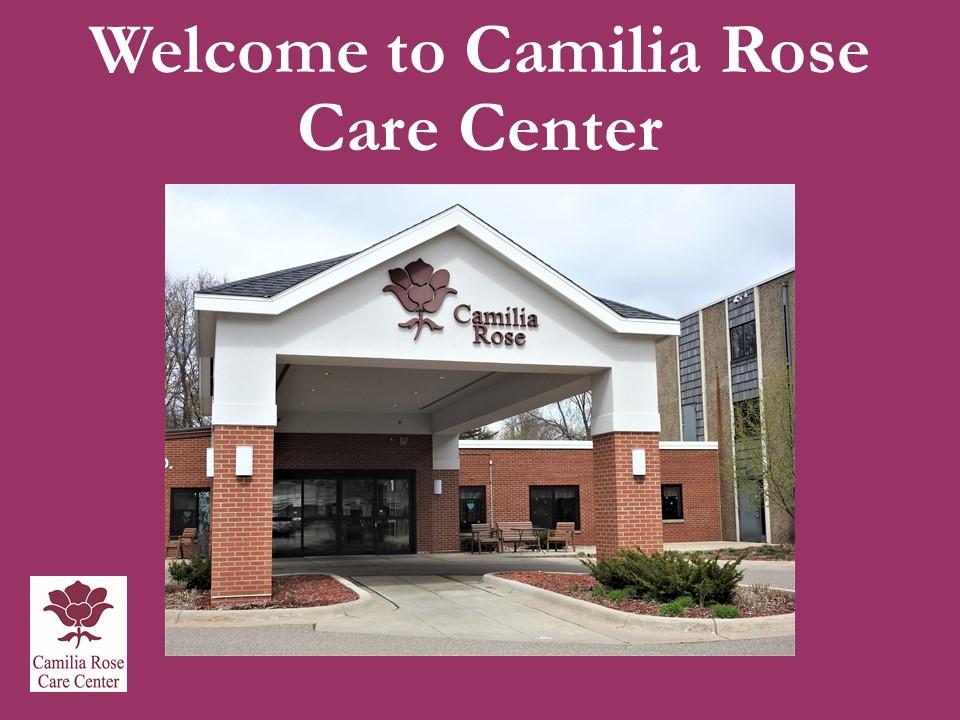 Camilia Rose Care Center slide 1