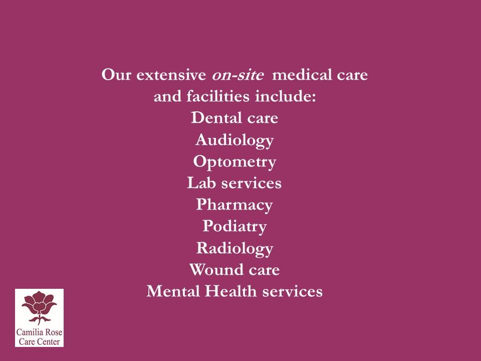 Camilia Rose Care Center slide 15