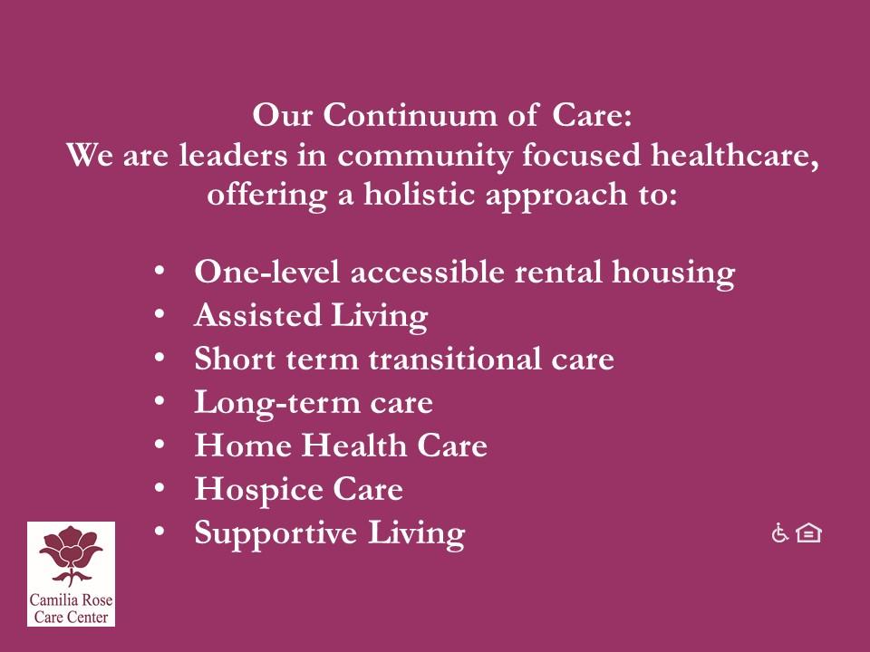 Camilia Rose Care Center slide 22